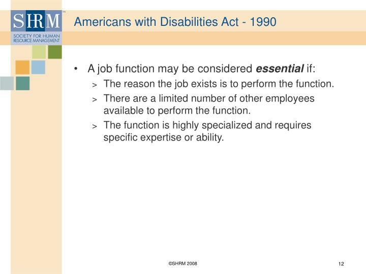 Americans with Disabilities Act - 1990
