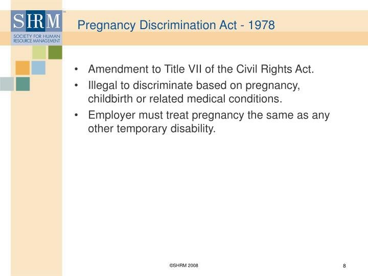 Pregnancy Discrimination Act - 1978