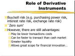 role of derivative instruments