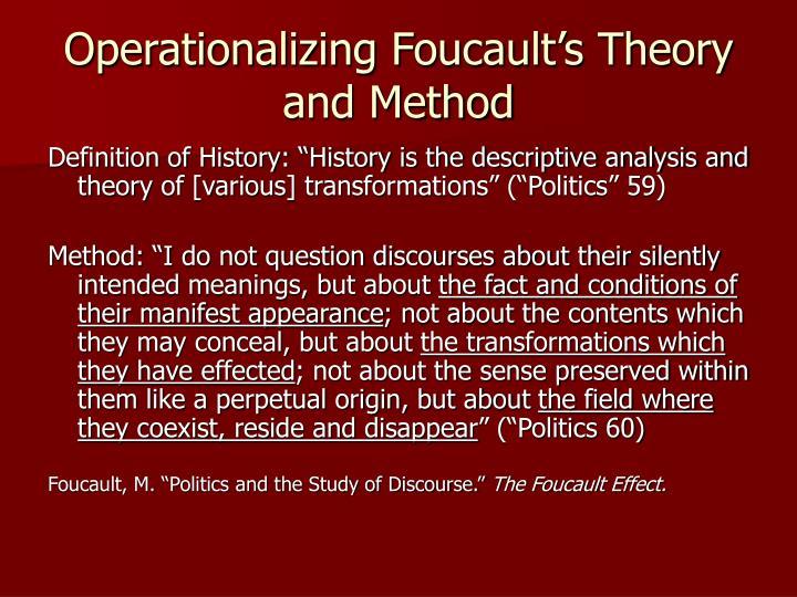 Operationalizing Foucault's Theory and Method