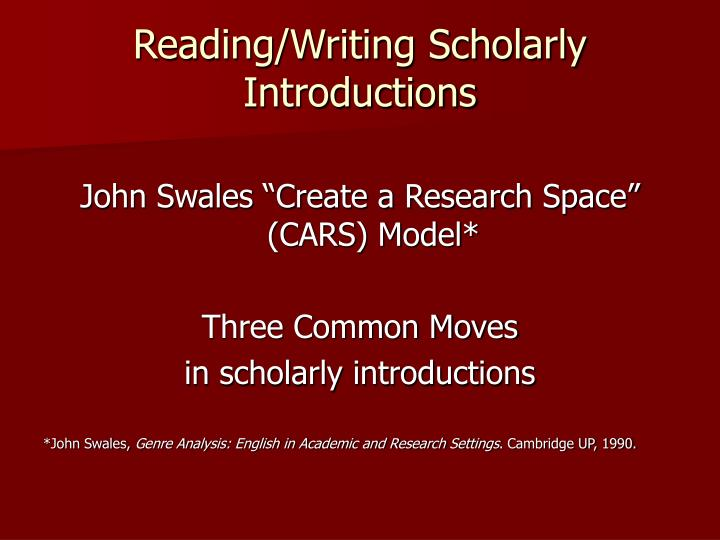Reading/Writing Scholarly Introductions