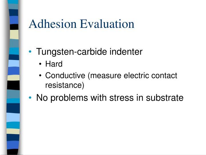 Adhesion Evaluation