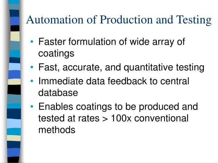 Automation of Production and Testing