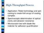 high throughput process