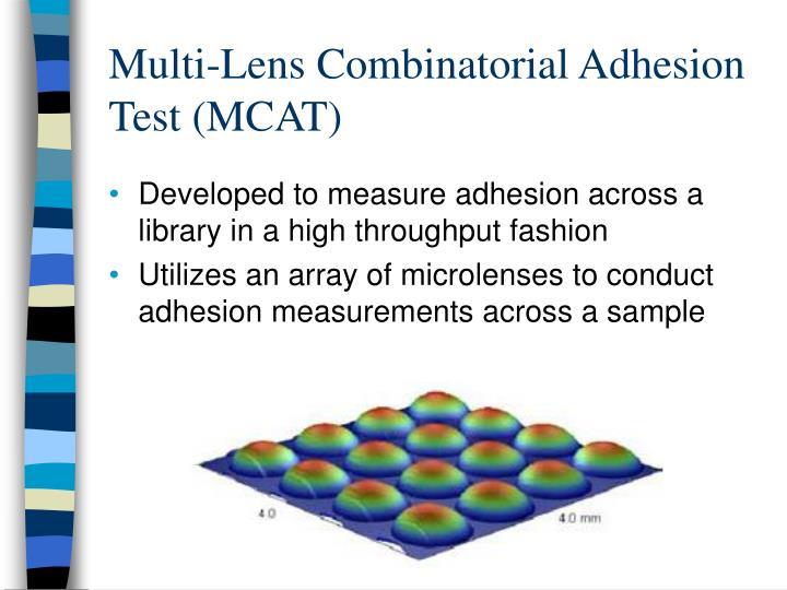 Multi-Lens Combinatorial Adhesion Test (MCAT)