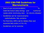 2002 iom fnb guidelines for macronutrients