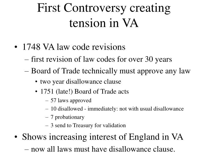 First Controversy creating tension in VA