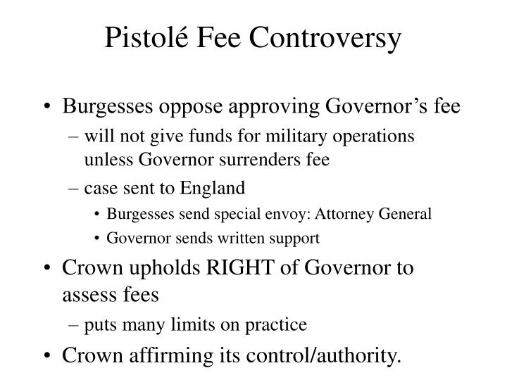 Pistolé Fee Controversy
