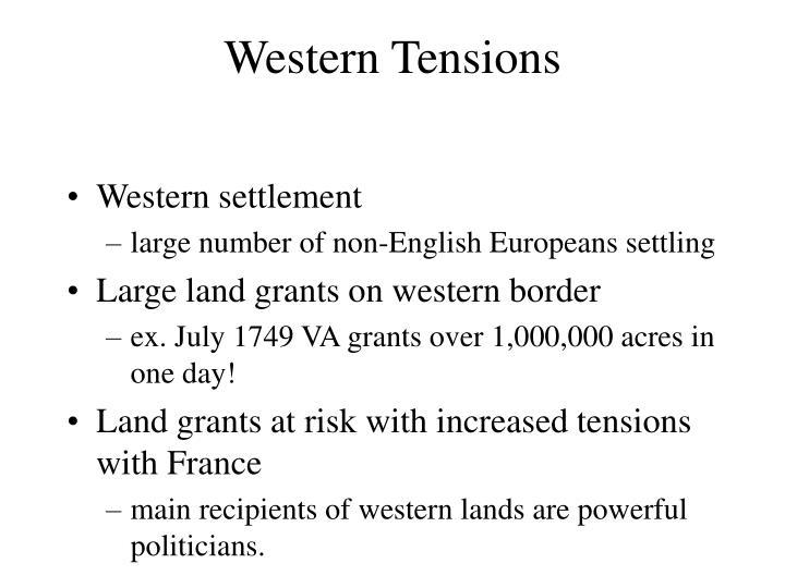Western Tensions
