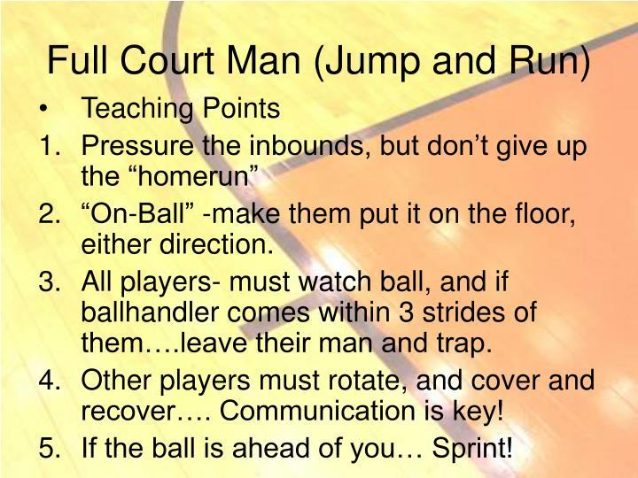 Full Court Man (Jump and Run)