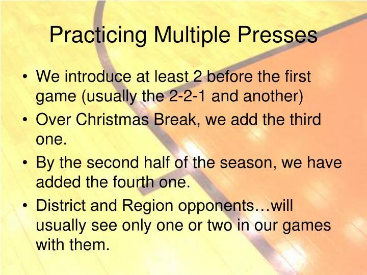 Practicing Multiple Presses