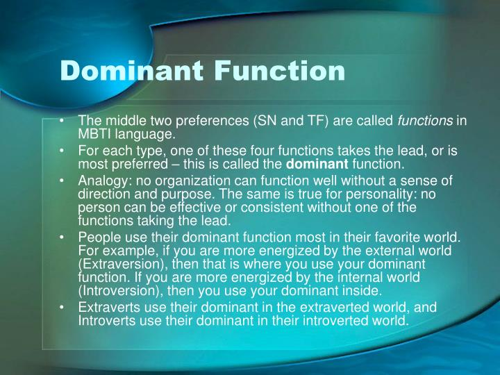 Dominant Function