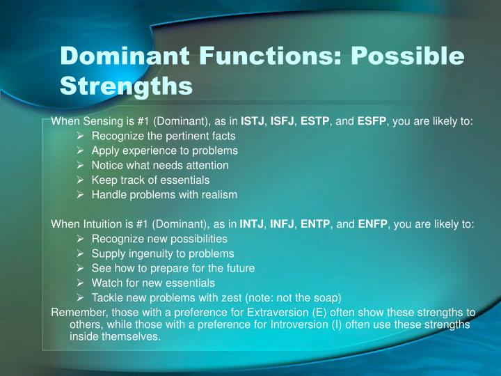 Dominant Functions: Possible Strengths