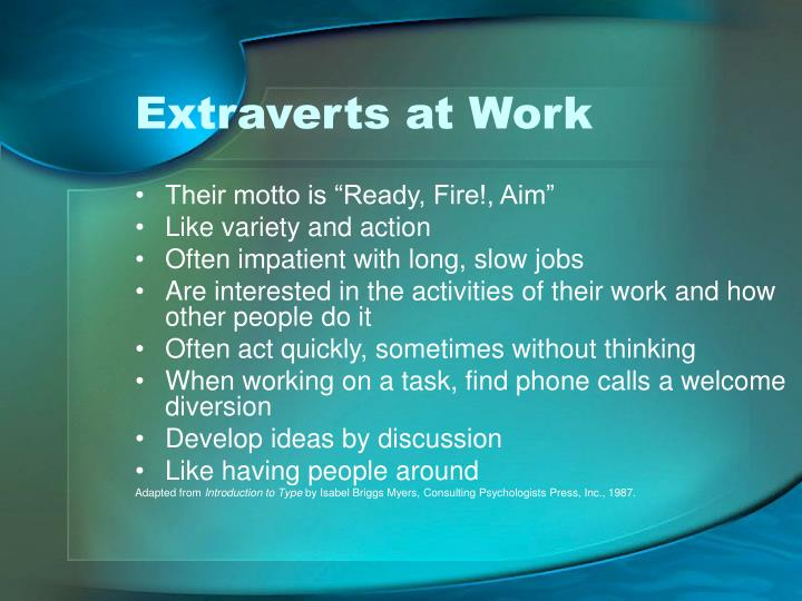 Extraverts at Work