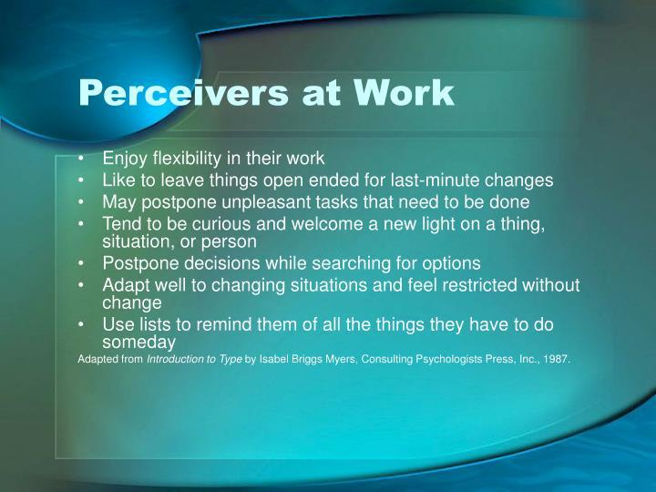 Perceivers at Work