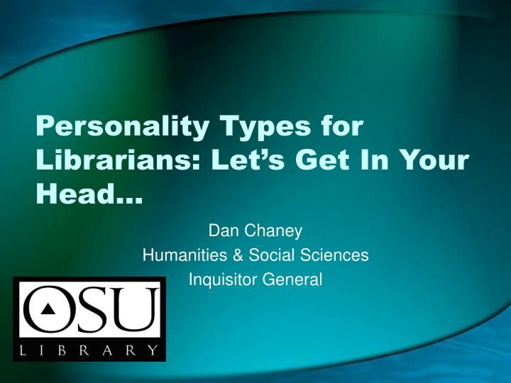 Personality types for librarians let s get in your head