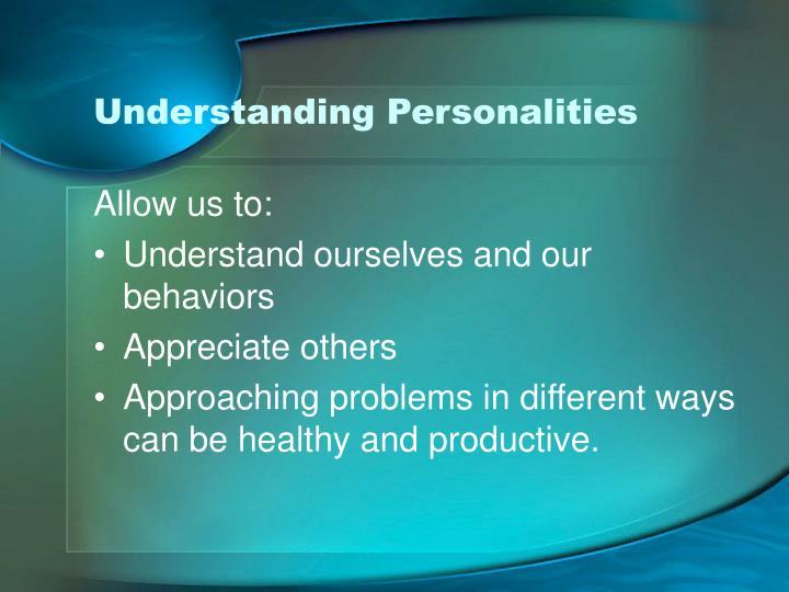Understanding Personalities