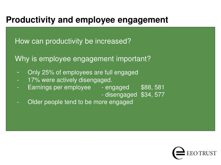 Productivity and employee engagement