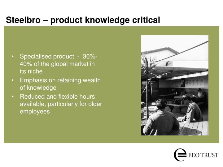 Steelbro – product knowledge critical