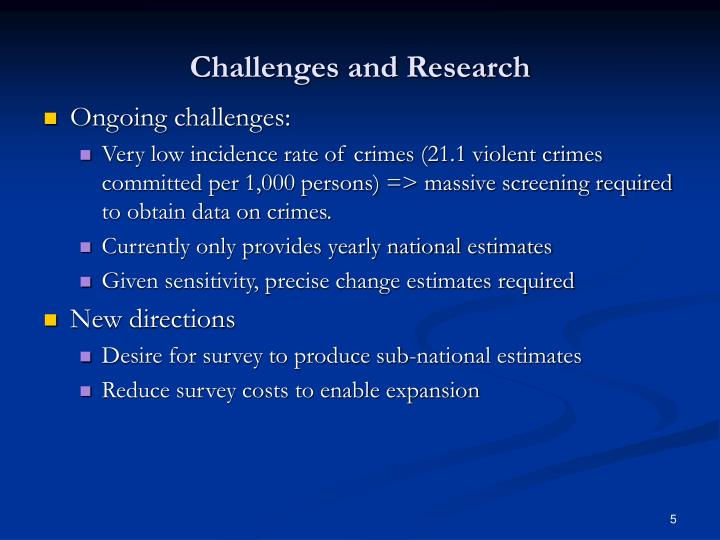Challenges and Research