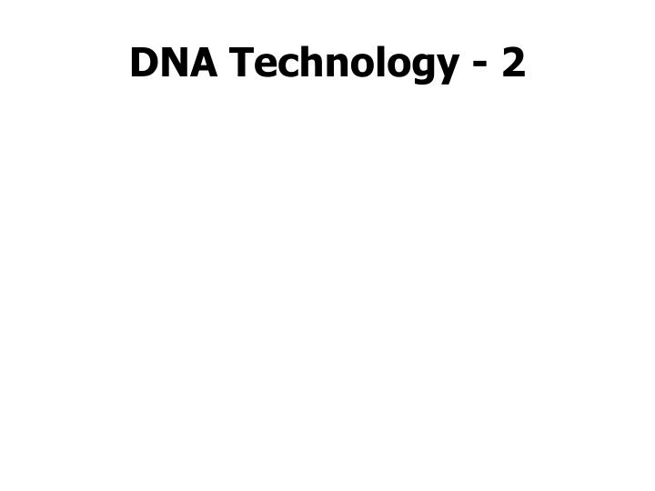 dna technology 2