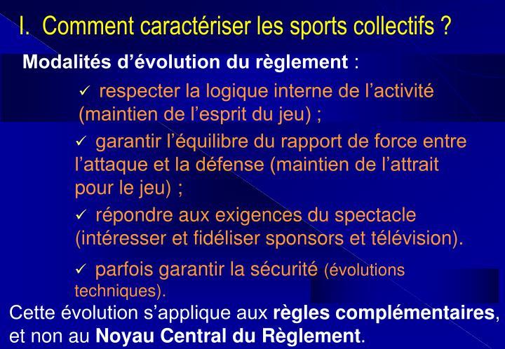 Modalités d'évolution du règlement