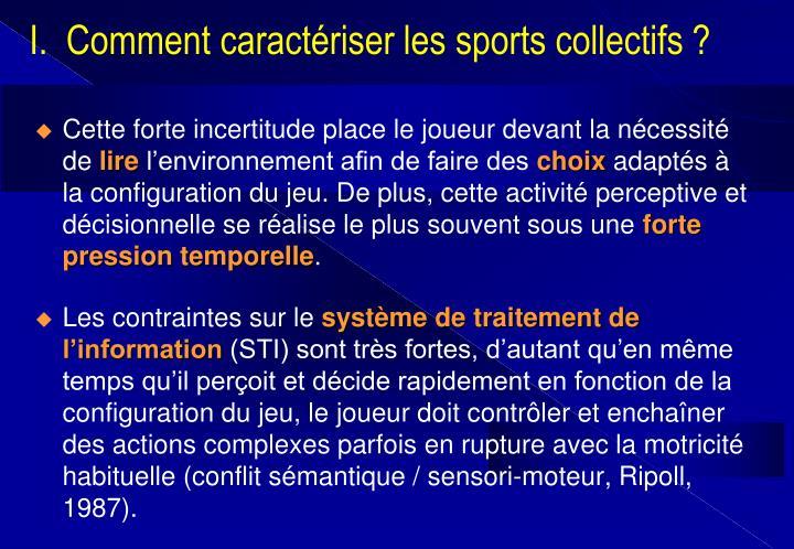 I.  Comment caractériser les sports collectifs ?