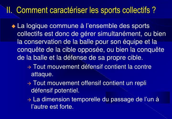 II.  Comment caractériser les sports collectifs ?