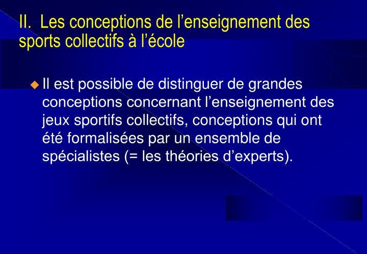 II.  Les conceptions de l'enseignement des sports collectifs à l'école