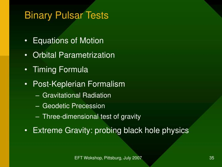Binary Pulsar Tests