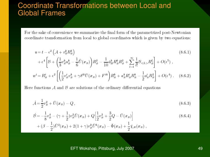 Coordinate Transformations between Local and Global Frames
