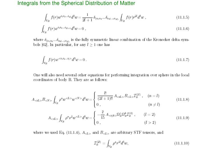 Integrals from the Spherical Distribution of Matter