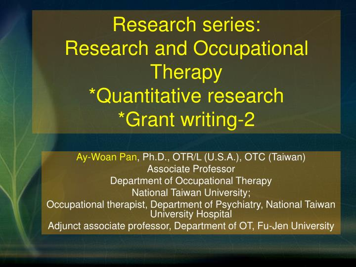 Occupational Therapy Assistant (OTA) writing from research