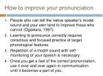 ho w to improve your pronunciation