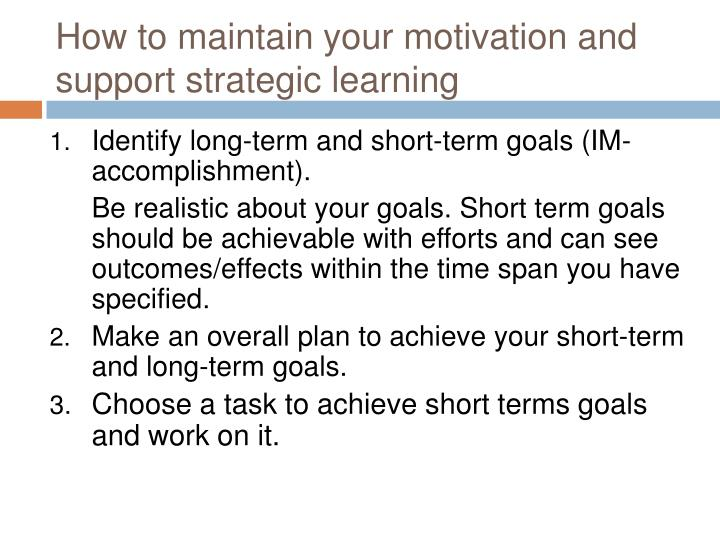 How to maintain your motivation and support strategic learning