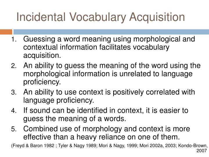 Incidental Vocabulary Acquisition