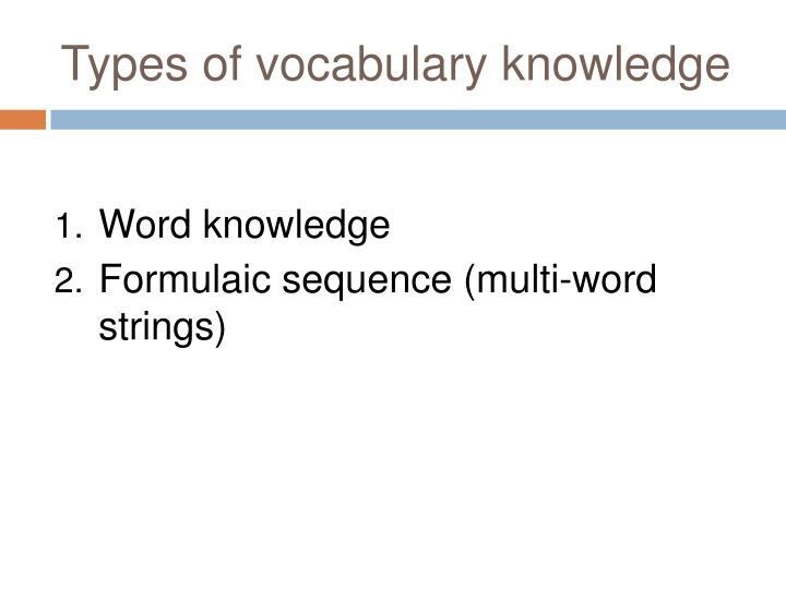 Types of vocabulary knowledge