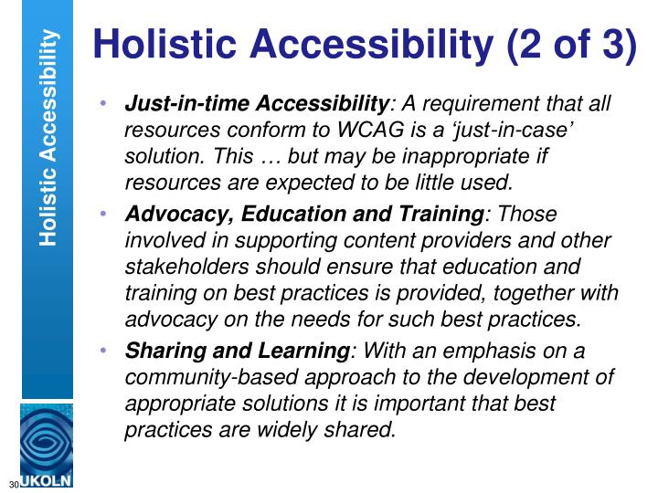 Holistic Accessibility (2 of 3)