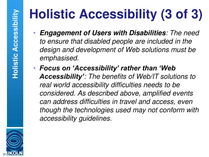 Holistic Accessibility (3 of 3)