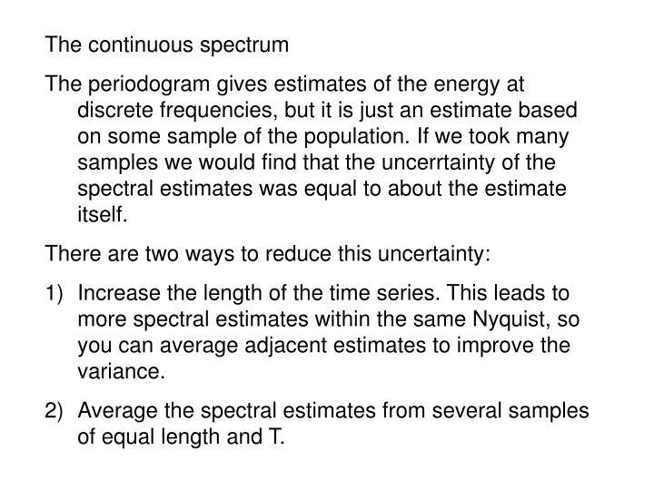 The continuous spectrum