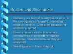 brutten and shoemaker
