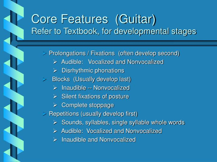 Core Features  (Guitar)