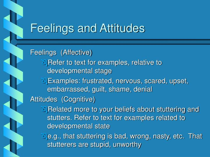 Feelings and Attitudes