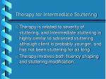 therapy for intermediate stuttering