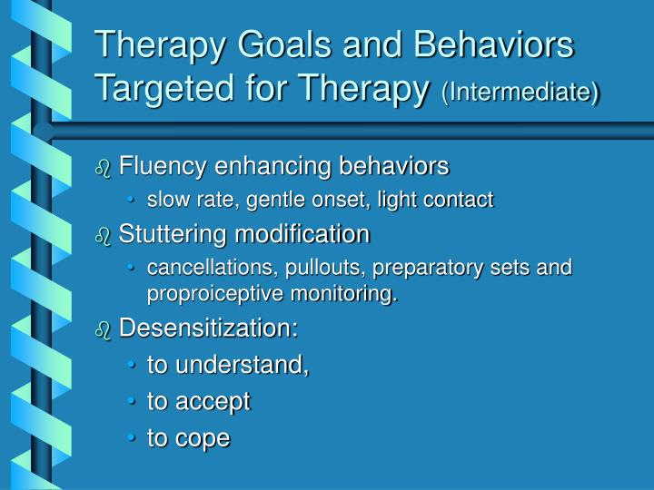 Therapy Goals and Behaviors Targeted for Therapy