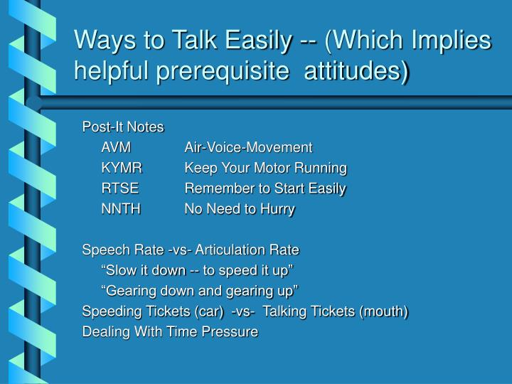 Ways to Talk Easily -- (Which Implies