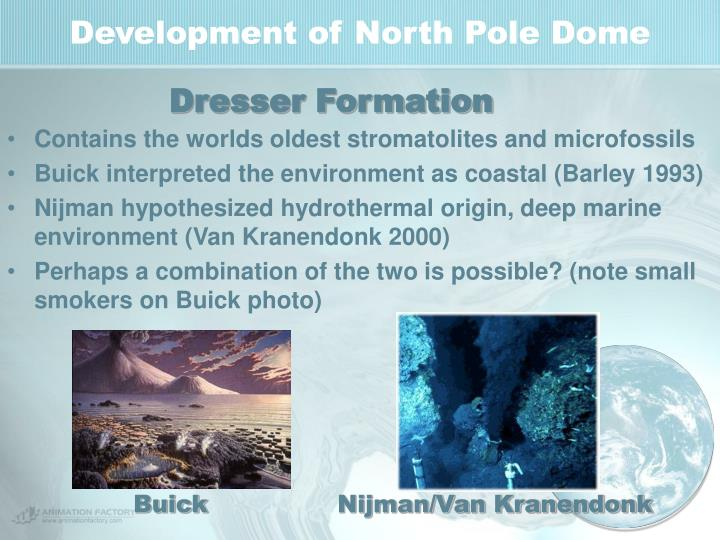Development of North Pole Dome