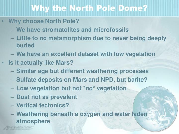 Why the North Pole Dome?