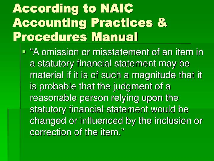 According to naic accounting practices procedures manual