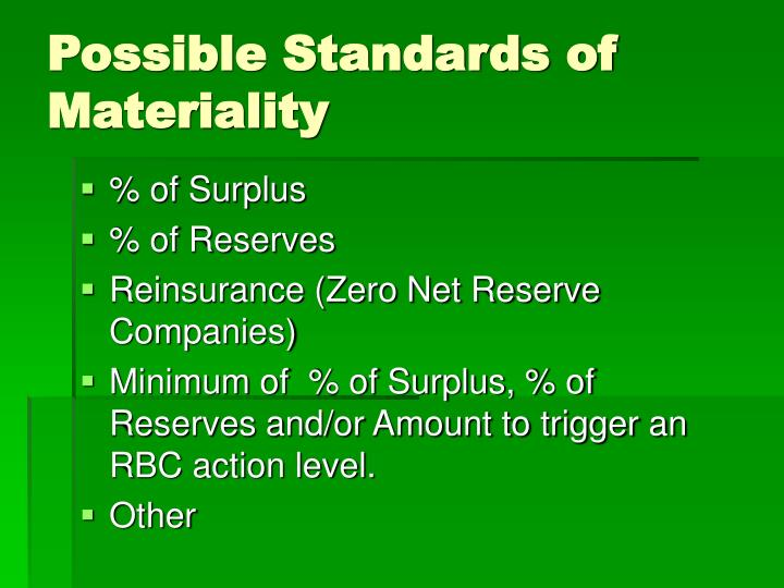 Possible Standards of Materiality